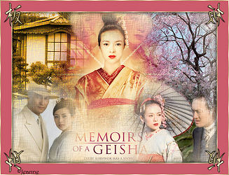 Memoires of a Geisha